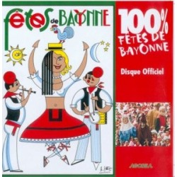 CD Officiel des Fêtes de Bayonne - Fêtes de Bayonne 2000 - CD