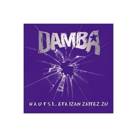 Damba - Hautsi eta Izan Zaitez Zu - CD