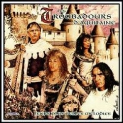 Les Troubadours d'Aquitaine - Leurs plus belles mélodies - CD