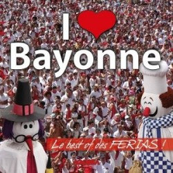 CD Officiel des Fêtes de Bayonne - I love Bayonne 2013 - CD