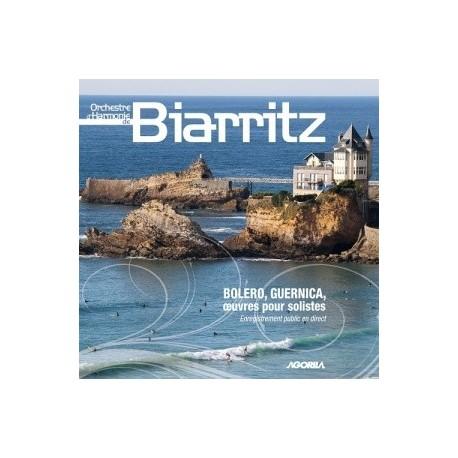Harmonie de Biarritz - Boléro, Guernica et Oeuvres pour solistes - CD