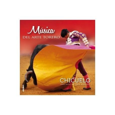 Chicuelo - Musica del arte torero - CD