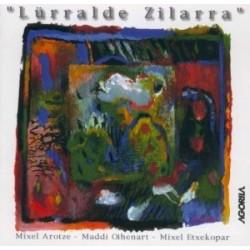 Arotze/Oihenart/Etxekopar - Lurralde Zilarra - CD