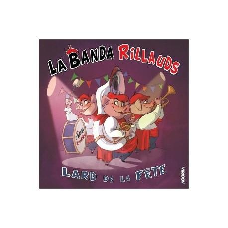 La Banda Rillauds - Lard de la fête - CD