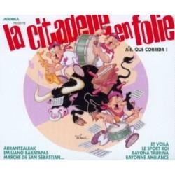 La Citadelle en Folie - Aïe, Que Corrida ! - CD