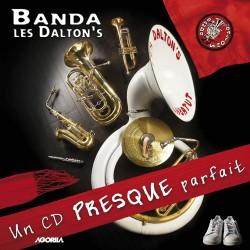 Un CD presque parfait - Banda les Dalton's - CD