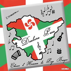 Denbora Pasa - Choeur d'hommes du Pays Basque - CD