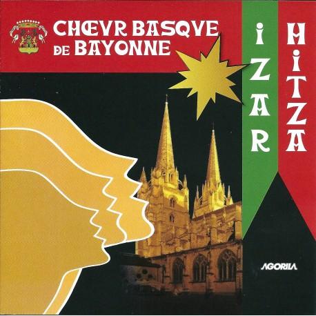 Izar Hitza - Chœur Basque de Bayonne - CD