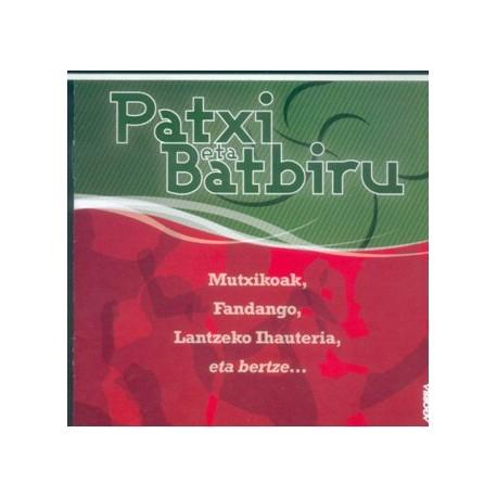 Patxi eta Batbiru - Mutxikoak - CD