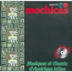 Mochicas - Musiques et chants d'Amérique latine - CD
