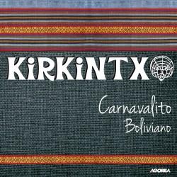 Kirkintxo - Carnavalito Boliviano - CD