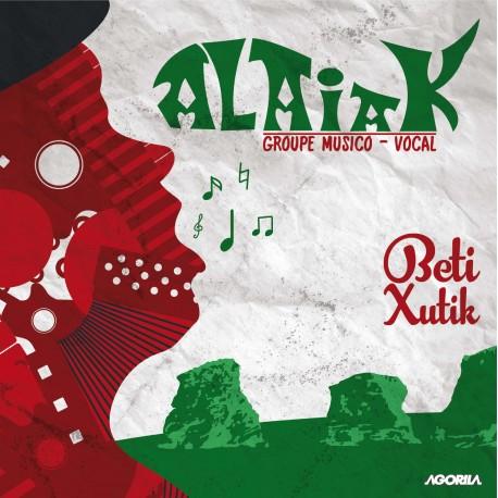 Alaiak - Beti Xutik - CD