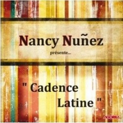 Nancy Nuñez - Cadence Latine - CD