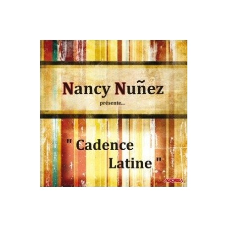 Nancy Nuñez - Cadence Latine - CD