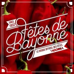 Fêtes de Bayonne 2017 - La Compilation officielle des fêtes - CD