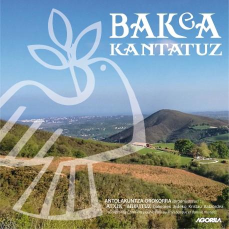 Various Artists - Bakea kantatuz -CD