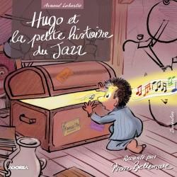 Pierre Bellemare - Arnaud Labastie - Hugo et la petite histoire du jazz - CD