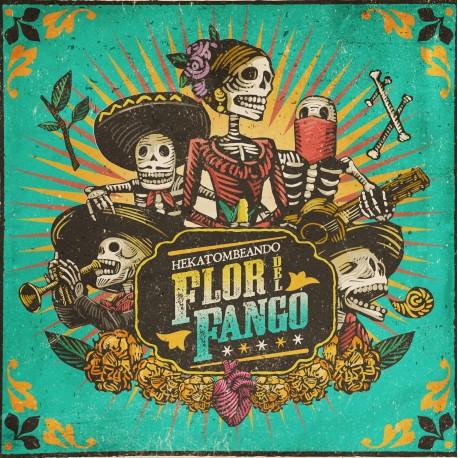 FLOR DEL FANGO - Hekatombeando - CD