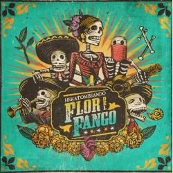 FLOR DEL FANGO - Hekatombeando - Vinyle