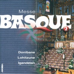 Schola Cantorum Donibane - Messe basque - CD