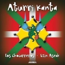 Aturri Kanta - Chocarreros et Ezin Aseak - CD