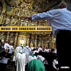 Chorales basques - Messe des corsaires basques - CD