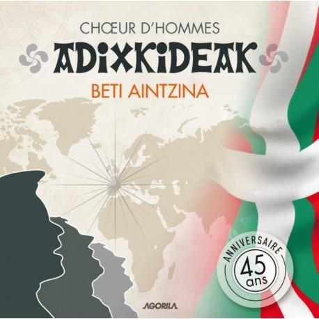 Choeur d'hommes - Adixkideak - Beti Aintzina - CD