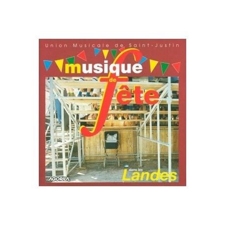 Union Musicale de Saint Justin - Musique de Fetes dans les Landes - CD