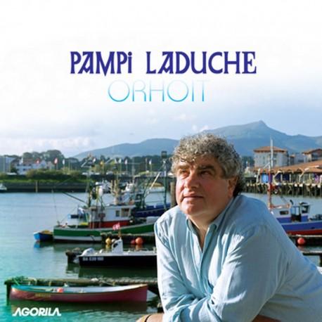 Pampi Laduche - Orhoit - CD