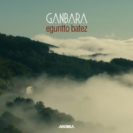 Ganbara - Eguntto Batez - CD