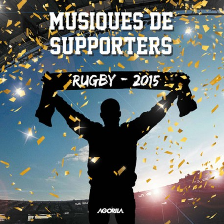 Musiques de supporters - Rugby 2015 - CD
