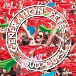 Various Artists - Génération fêtes Sud-Ouest - CD