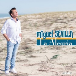 Miguel Sevilla - La Alegria - CD