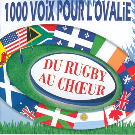1000 Voix pour l'ovalie - Du rugby au choeur - CD