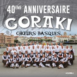 Goraki - 40 ème Anniversaire - CD
