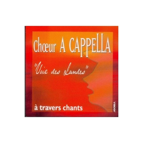 A Capella - A travers chants - CD