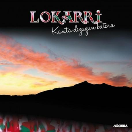 LOKARRI - KANTA DEZAGUN BATERA - CD