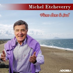 Michel Etcheverry - VIENS DANS LE SUD - CD