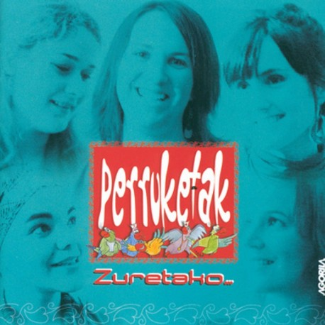 Perruketak - Zuretako - CD