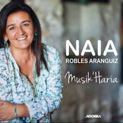 NAIA ROBLES ARANGUIZ - Musik' Haria - CD