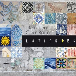 International Citrus Band - Latitudes - CD