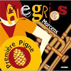 Los Alegrios - Première pigne (Morcenx) - CD