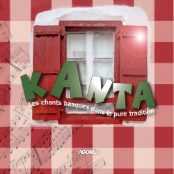 Kanta - Les chants basques dans la pure tradition - CD