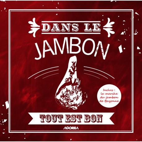 Various Artists - Dans le jambon tout est bon - CD