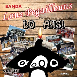 Lous Pegaillouns - 40 ans - CD