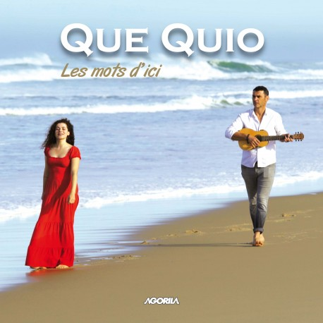 Que Quio - Les mots d'ici - CD