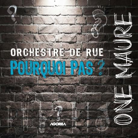 Orchestre de rue Pourqoui pas ? - One Maure - CD