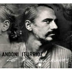 ANDONI iTURRIOZ - Le Roi des Ruines - LP + CD + mp3