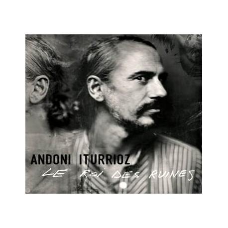 ANDONI iTURRIOZ - Le Roi des Ruines - LP + CD + mp3