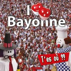 I Love Bayonne - T'es où ? - DVD